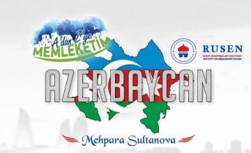 A´dan Z´ye Memleketim: Azerbaycan