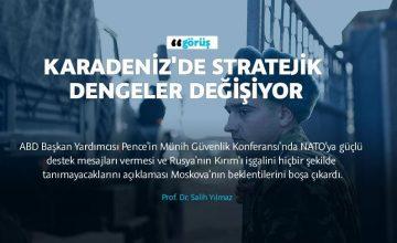 Karadeniz'de stratejik dengeler değişiyor