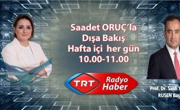 Prof. Dr. Salih Yılmaz, 30 Ağustos Perşembe günü saat 10.00'da TRT Radyo Haber Dışa Bakış programına konuk oluyor