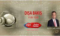 Prof. Dr. Salih Yılmaz, 18 Şubat Pazartesi günü saat 11.00'da TRT Radyo Haber'de Dışa Bakış programına konuk oluyor
