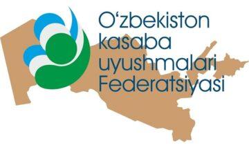 Профсоюзное движение принимает активное участие в формировании нового Узбекистана